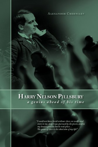 harry-nelson-pillsbury-5-december-1872-17-june-1906-a-genius-ahead-of-his-time