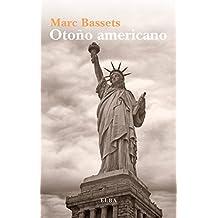 Otoño americano (Elba) (Spanish Edition)