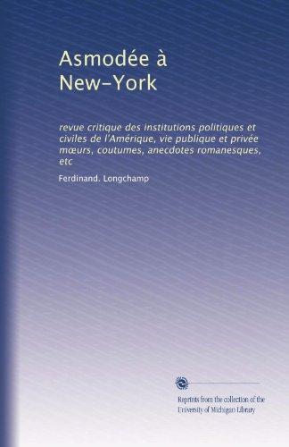 asmodee-a-new-york-revue-critique-des-institutions-politiques-et-civiles-de-lamerique-vie-publique-e