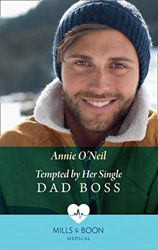 Tempted By Her Single Dad Boss (Mills & Boon Medical) (Single Dad Docs, Book 1) (English Edition)