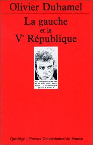 La Gauche et la Ve République