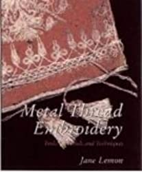 Metal Thread Embroidery (Embroidery paperbacks)