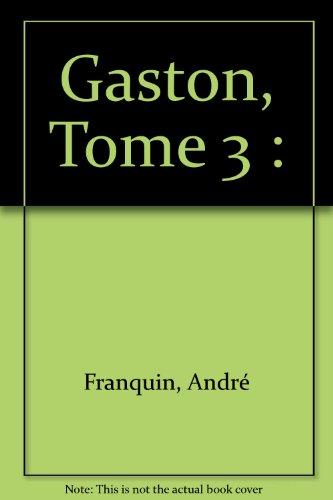 Gaston, Tome 3 :