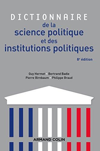 Dictionnaire de la science politique et des institutions politiques - 8e édition par Guy Hermet