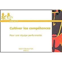 Cultiver les compétences: Pour une équipe performante