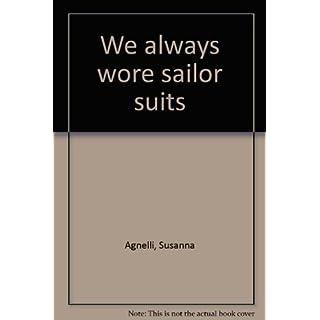 We always wore sailor suits
