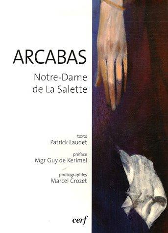 Arcabas : Notre-Dame de la Salette par Patrick Laudet
