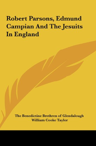 Robert Parsons, Edmund Campian and the Jesuits in England