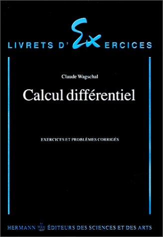 Calcul différentiel. Exercices et problèmes corrigés