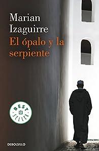 El ópalo y la serpiente par Marian Izaguirre