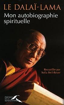 Mon autobiographie spirituelle par [DALAI-LAMA]