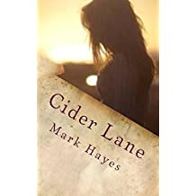 Cider Lane: Of silences and stars: contemporary thriller and romantic tragedy