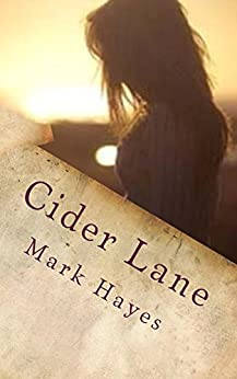 Cider Lane: Of silences and stars by [Hayes, Mark]