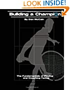 #10: Building a Champion: The Fundamentals of Playing & Coaching Tennis