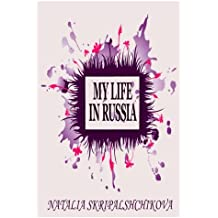 My Life in Russia