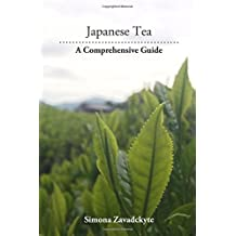 Japanese Tea: A Comprehensive Guide