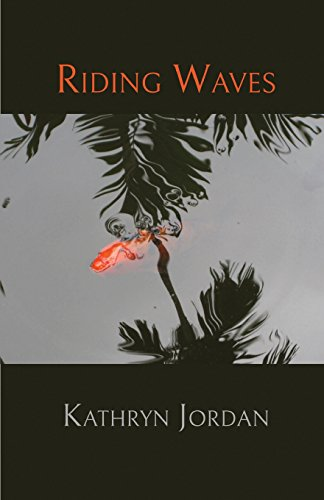 Riding Waves (New Women's Voices) por Kathryn Jordan