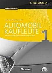 Automobilkaufleute: Band 1: Lernfelder 1-4 - Arbeitsbuch mit englischen Lernsituationen und CD-ROM