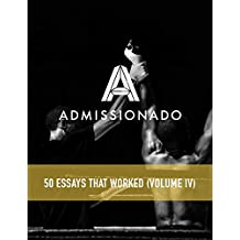 50 MBA Essays That Worked: Volume 4 (English Edition)