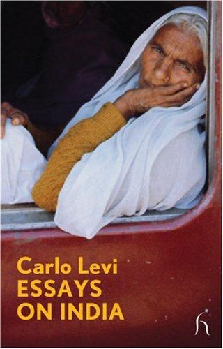 Essays on India (Hesperus Modern Voices) por Carlo Levi