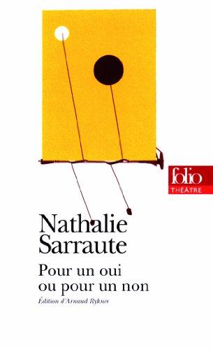Pour un oui ou pour un non (Folio Théâtre t. 60)