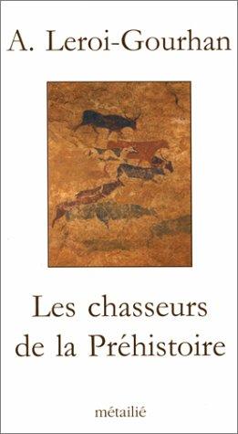 Les Chasseurs de la préhistoire
