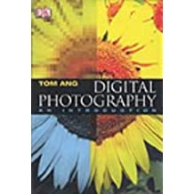Digital Photography. An Introduction