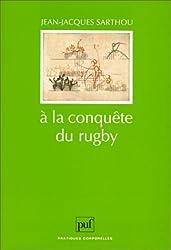 A la conquête du rugby