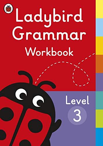 Ladybird Grammar Workbook Level 3 (Ladybird Grammar Workbooks)