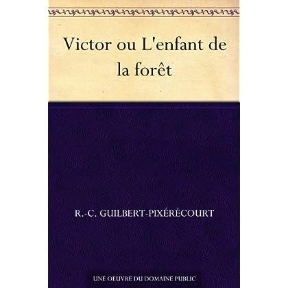Victor ou L'enfant de la forêt