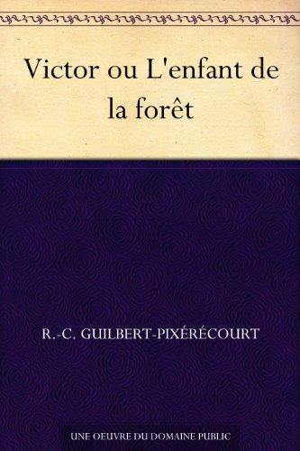 Couverture du livre Victor ou L'enfant de la forêt
