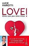 LOVE ! Aimez-vous pour aimer mieux - Le guide de coaching amoureux par la love coach TV préférée des français (&H) - Format Kindle - 9782280423229 - 10,99 €