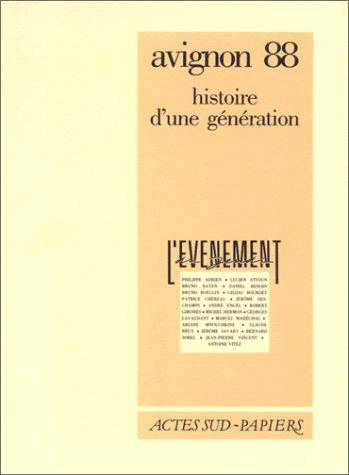 Avignon 88, histoire d'une génération