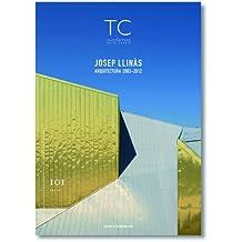 TC nº 101- Josep Llinás- Arquitectura 2003- 2012 (TC Cuadernos)