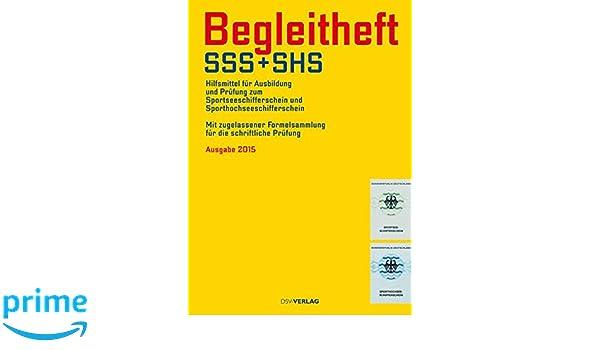 Begleitheft SSS und SHS Sportseeschifferschein Sporthochseeschifferschein Buch Sport Bücher