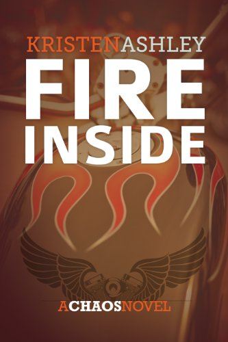 Fire Inside (The Chaos Series Book 2)