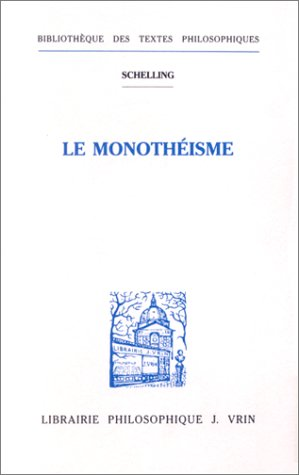 LE MONOTHEISME par Friedrich von Schelling