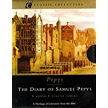 The Diary of Samuel Pepys: A Radio 4 Classic Serial (BBC Classic Collection)