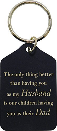 Preisvergleich Produktbild Only thing better than having you as my husband is our children having you as their dad - Black Brass Key Chain - Great Gift for Father's Day, Birthday, Christmas for Dad, Grandpa by CustomGiftsNow