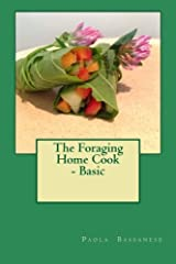 The Foraging Home Cook - Basic Paperback