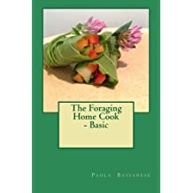 The Foraging Home Cook - Basic
