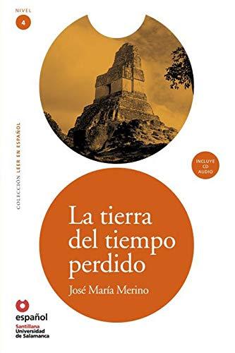 La Tierra Del Tiempo Perdido Ed10+Cd (Leer En Espanol / Read in Spanish)