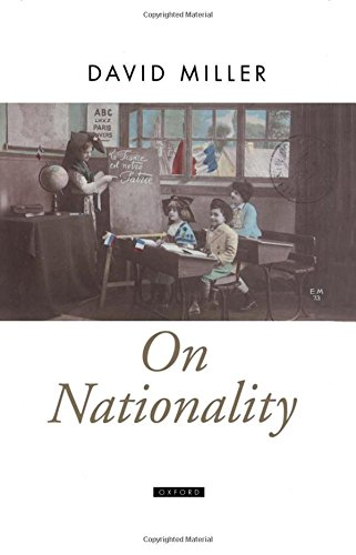 On Nationality (Oxford Political Theory)