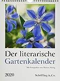 Der literarische Gartenkalender 2020: Mit Fotografien von Marion Nickig