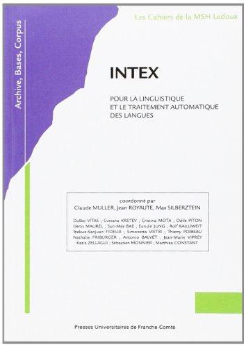 INTEX : Pour la linguistique et le traitement automatique des langues