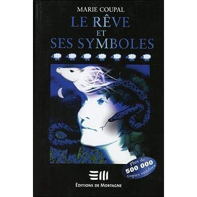 Le rêve et ses symboles