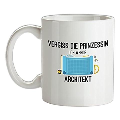 Vergiss die Prinzessin - Ich werde Architekt - Bedruckte Kaffee- und Teetasse