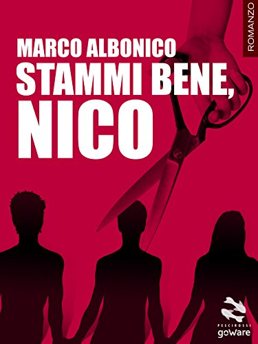 Stammi bene, Nico (Pesci rossi - goWare) Stammi bene, Nico (Pesci rossi – goWare) 41WRz3e50gL