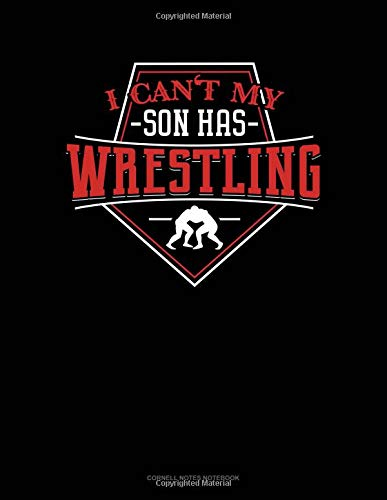 I Can't My Son Has Wrestling: Cornell Notes Notebook por Jeryx Publishing