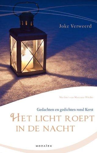 Het Licht roept in de nacht: gedachten en gedichten rond kerst